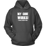 My code works i have no idea why programming Unisex Hoodie Funny T Shirt - TL00615HO