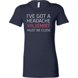 Harry Potter - I've got a headache voldemort must be close - Women Short Sleeve T Shirt - TL00960WS