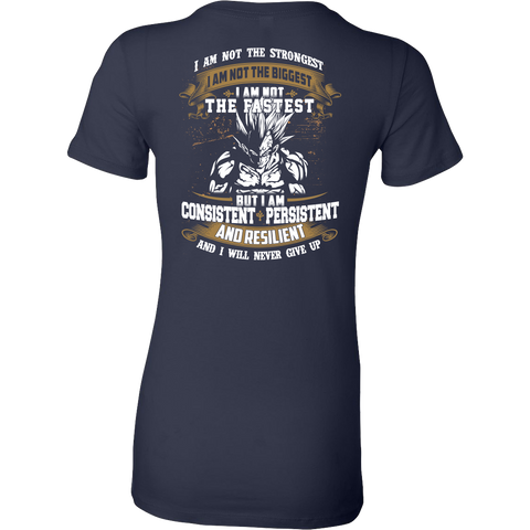 Super Saiyan - I m Not The Strongest , I m Not The Biggest , I m Not The Fastest - Woman Short Sleeve T Shirt - TL01281WS