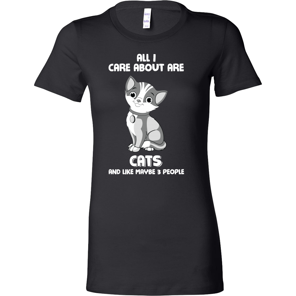 Pet - All i care about are my cats and like maybe 3 people - Woman Short Sleeve T Shirt - TL00991WS