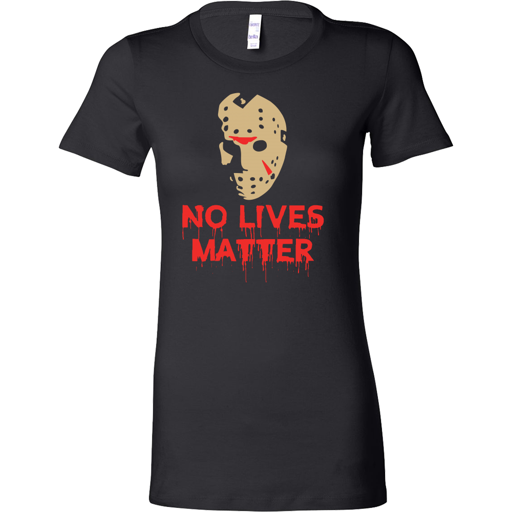 Halloween - No lives matter - Women Short Sleeve T Shirt - TL00730WS