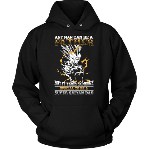 Super Saiyan - It takes someone special to be a super saiyan dad - Unisex Hoodie T Shirt - TL01352HO