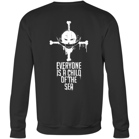 One Piece - Everyone is a child of the sea -Unisex Sweatshirt T Shirt - TL01002SW