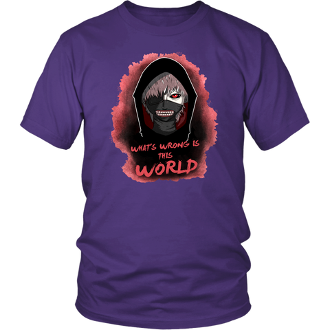 Tokyo Ghoul - Kaneki What's wrong is this world - Men Short Sleeve T Shirt - TL2004SS