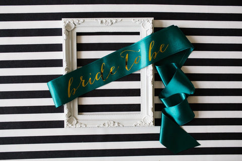 Bride to be Sash Gold Mirror on Pine Green