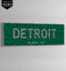 DETROIT - HIP-HOP STREET SIGN
