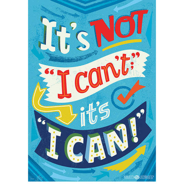 Motivational Chart-Not I Can't-I Can