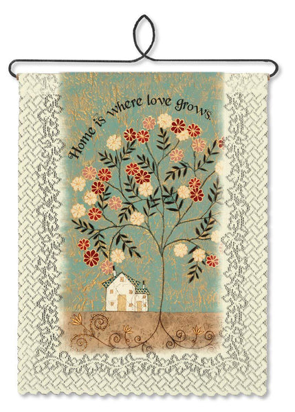 Home-Love Grows-Wall Hanging-Heritage Lace