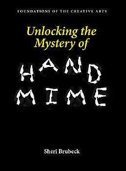 Mime-Book-Unlocking the Mystery of Hand Mime