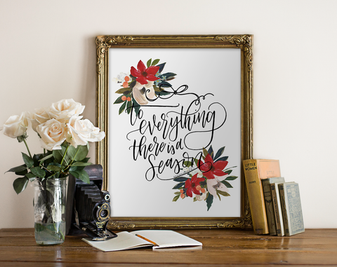 Ecclesiastes To Everything There is a Season Printable Art