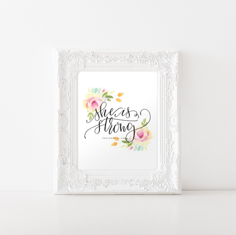 Proverbs 31:25 She is Strong Printable Art