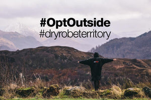Black Friday / cyber Monday - dryrobe Opt Out #OptOutside