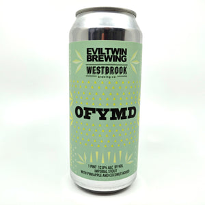 Evil Twin x Westbrook OFYMD Imperial Stout 12.8% (473ml can)-Hop Burns & Black