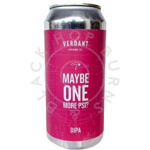 Verdant Maybe One More PSI? DIPA 8% (440ml can)-Hop Burns & Black