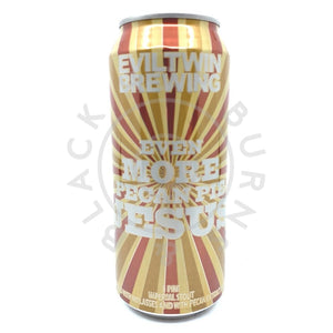 Evil Twin Even More Pecan Pie Jesus Imperial Stout 12% (473ml can)-Hop Burns & Black