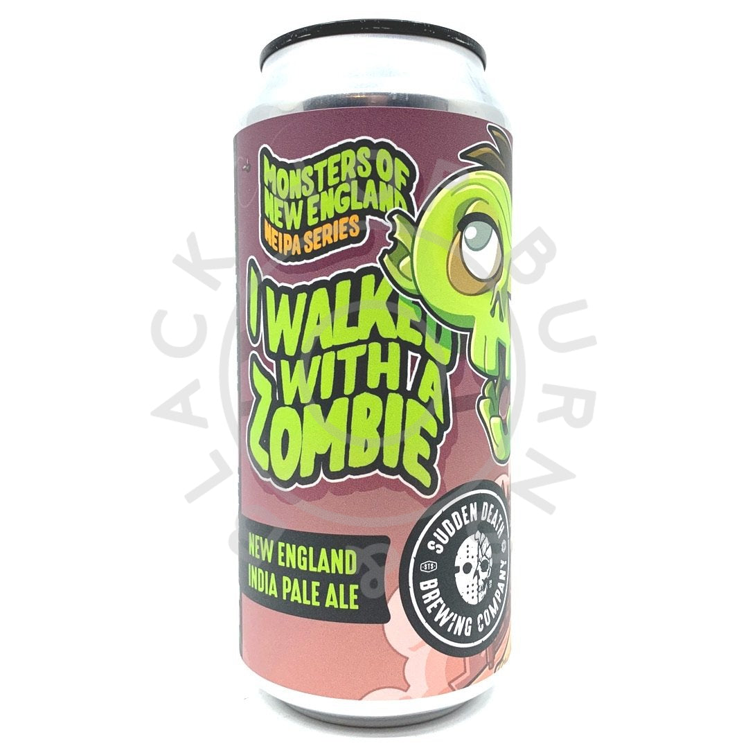 Sudden Death I Walked With A Zombie NEIPA 6.9% (440ml can)-Hop Burns & Black