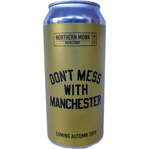 Northern Monk x Cloudwater x Track x Marble x Blackjack x Runaway Don't Mess With Manchester Pale Ale 4.5% (440ml can)-Hop Burns & Black