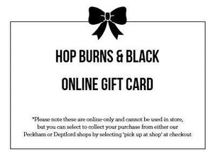 Online Gift Card (£10-£100 available)-Hop Burns & Black