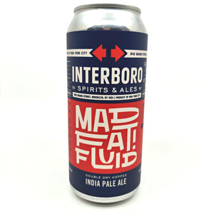 Interboro Mad Fat Fluid DDH IPA 7% (473ml can)-Hop Burns & Black