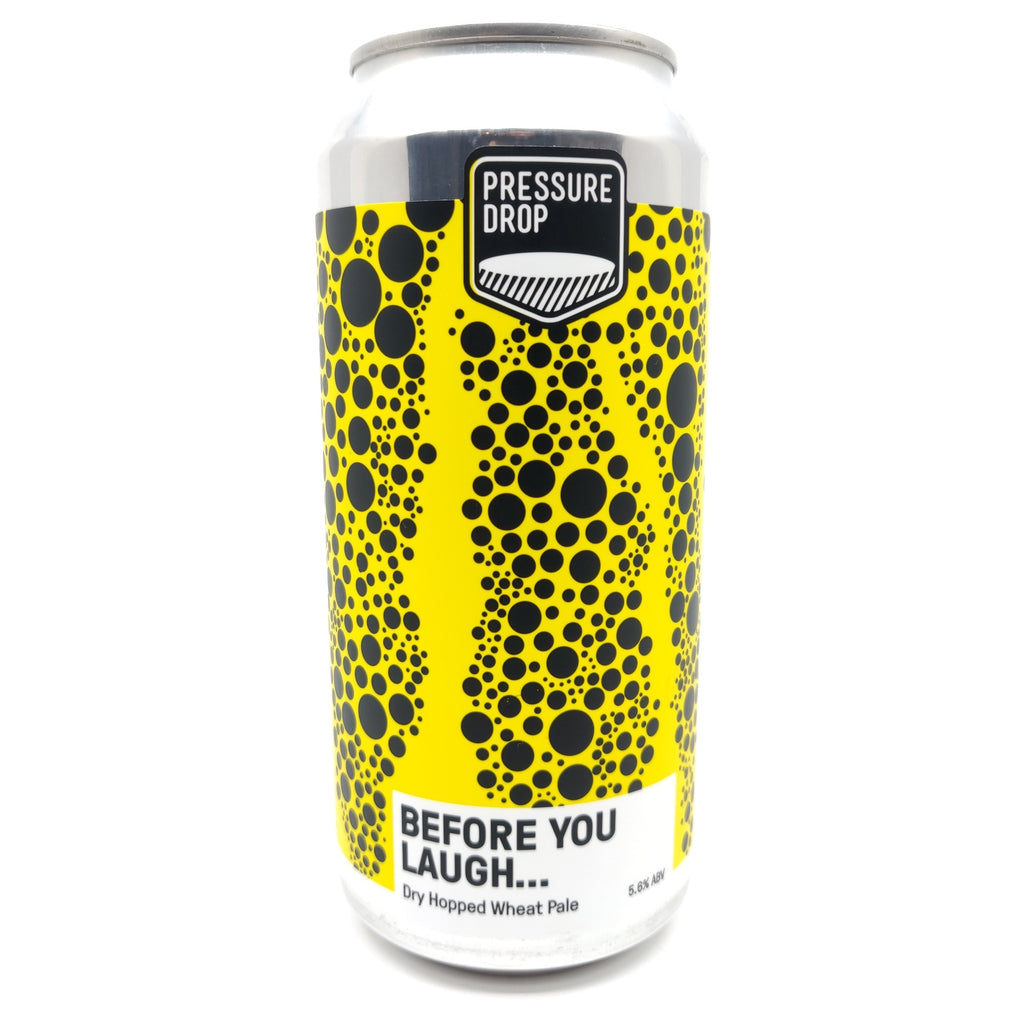 Pressure Drop Before You Laugh Dry Hopped Wheat Pale Ale 5.8% (440ml can)-Hop Burns & Black