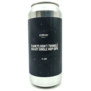 Verdant Planets Don't Twinkle Galaxy Single Hop DIPA 8% (440ml can)-Hop Burns & Black