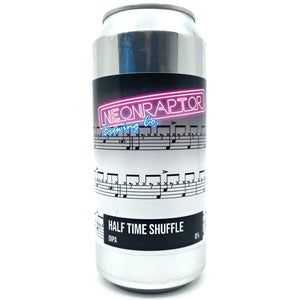 Neon Raptor Half Time Shuffle Double IPA 8% (440ml can)-Hop Burns & Black