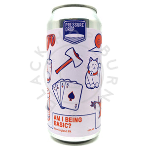 Pressure Drop Am I Being Basic? New England IPA 6.8% (440ml can)-Hop Burns & Black