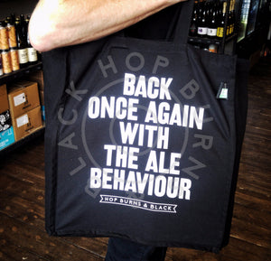 "Hop Burns & Black ""Back Once Again With the Ale Behaviour"" tote bag - black-Hop Burns & Black"