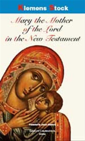Mary the Mother of the Lord in the New Testament