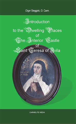 Introduction to the Dwelling Places of the Interior Castle of St. Teresa of Avila
