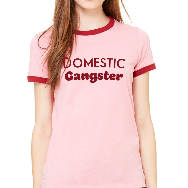 DOMESTIC GANGSTER T-SHIRT