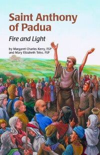 Saint Anthony of Padua: Fire and Light