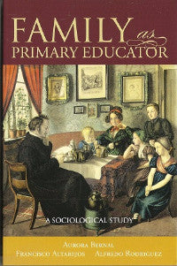 Family as Primary Educator: A Sociological Study