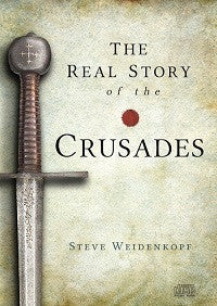 Real Story of the Crusades