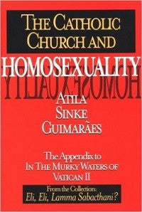 The Catholic Church and Homosexuality