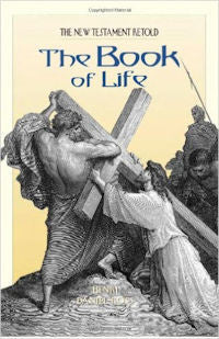 Book of Life, The: The New Testament Retold