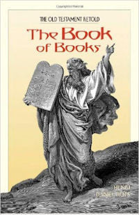 Book of Books, The: The Old Testament Retold