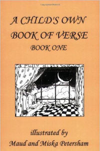 A Child's Own Book of Verse: Book One