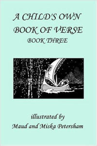 A Child's Own Book of Verse, Book Three