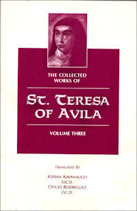 The Collected Works of St. Teresa of Avila, Volume 3