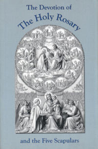 Devotion of the Holy Rosary and the Five Scapulars, The