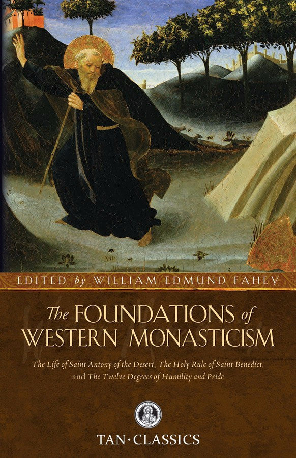 Foundations of Western Monasticism, The