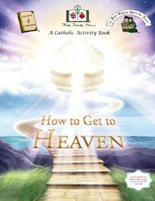 Catholic Activity Books for Children - How to Get to Heaven