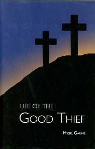 Life of the Good Thief