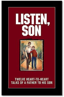 Listen Son: Twelve Heart-to-Heart Talks of a Father to His Son