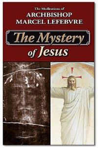 The Mystery of Jesus: