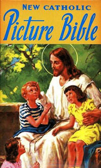 The New Catholic Picture Bible