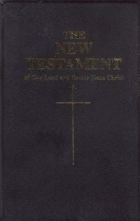 New Testament of Our Lord and Savior Jesus Christ