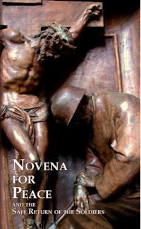 Novena for Peace and the Safe Return of the Soldiers
