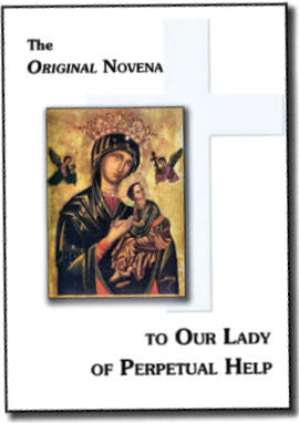 Novena to Our Lady of Perpetual Help, The Original